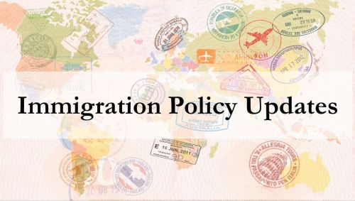 Immigration Policy Update…